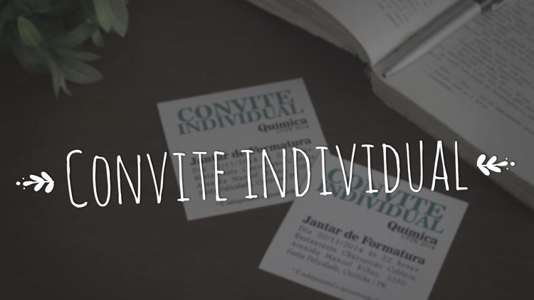 Convite individual, fazer ou não fazer ?