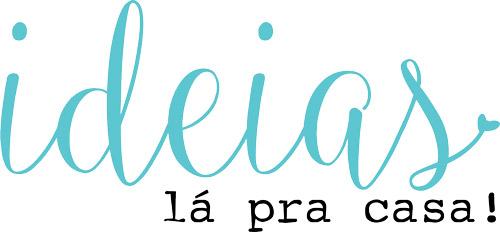 ideias_la_pra_casa